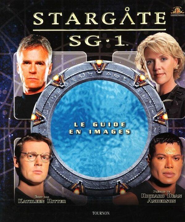 Stargate SG-1 : Le guide en images