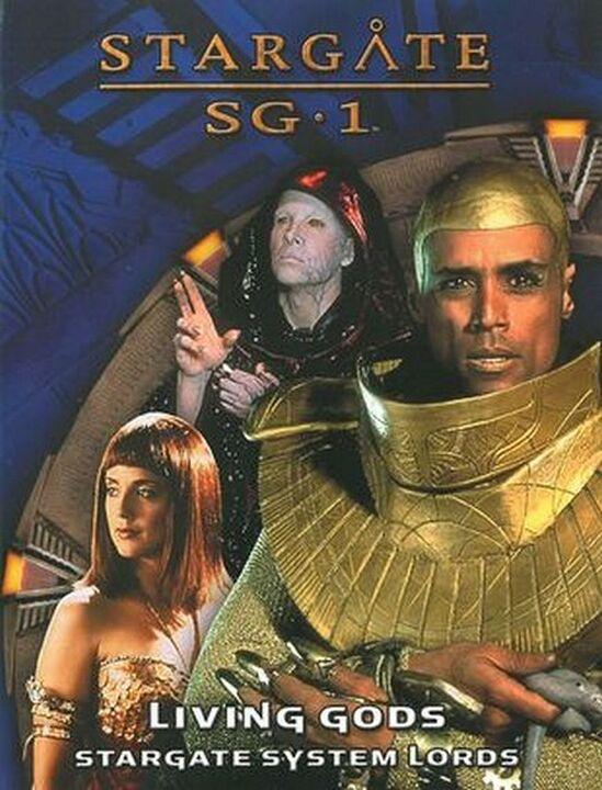 Living Gods : Stargate System Lords
