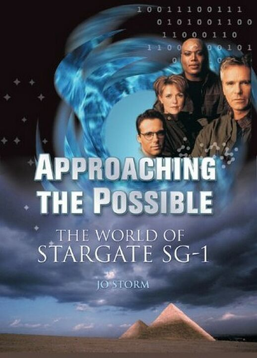 Approaching the Possible : The World of Stargate SG-1